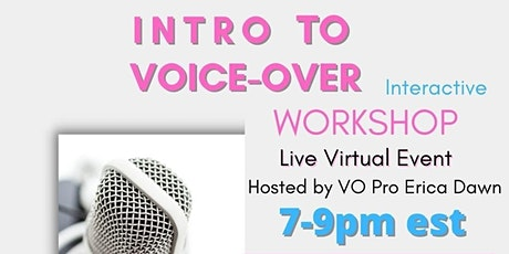 INTRO TO VOICE OVER WORKSHOP tickets