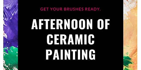 Afternoon of Ceramic Painting tickets