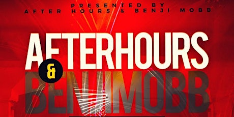 After Hours x Benji Mobb Presents: A Movie tickets