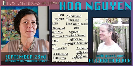 A Thousand Times You Lose Your Treasure by Hoa Nguyen tickets
