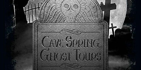 Cave Spring Ghost  Tours 2021 tickets