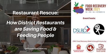 Restaurant Rescue: How DC Restaurants are Saving Food & Feeding People tickets