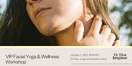 VIP Workshop: Facial Yoga + Wellness Bundle (limited space) tickets