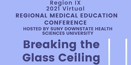 2021 Region IX Medical Education Conference tickets