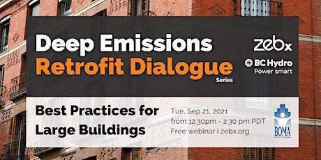 Sep 2021 Deep Emissions Retrofit Dialogue tickets