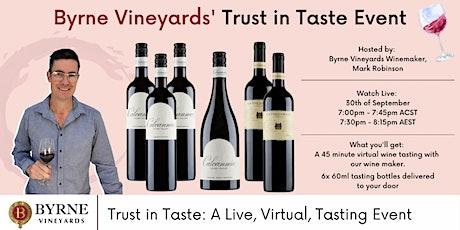 Byrne Vineyards Trust in Taste Event tickets