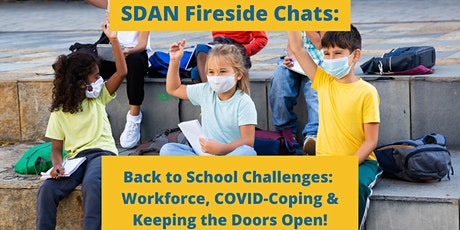 SDAN Fireside Chats: Back to School Challenges tickets