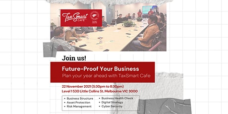 Future-Proof Your Business: Plan your year ahead with TaxSmart Cafe tickets