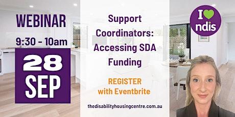 Support Coordinators Webinar - Accessing SDA funding tickets