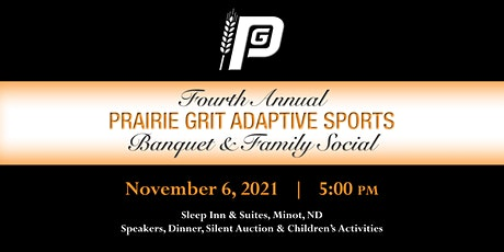 4th Annual Prairie Grit Adaptive Sports Banquet and Family Social tickets