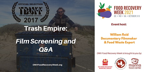 Trash Empire – Film Screening and Q&A tickets