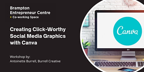 Creating Click-Worthy Social Media Graphics with Canva tickets