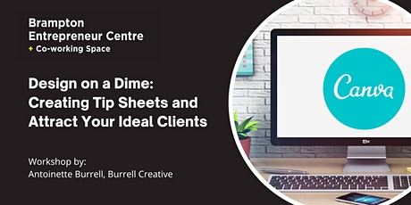 Design on a Dime: Creating Tip Sheets and Attract Your Ideal Clients tickets
