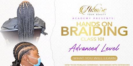 Hands on Braiding Class: Advanced Level tickets
