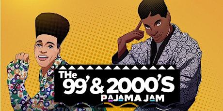 The 99 & 2000s Pajama Jam tickets