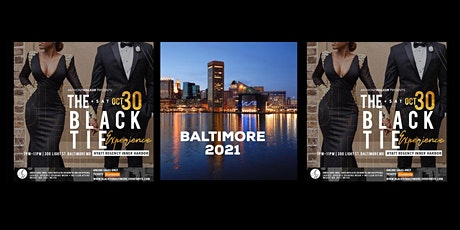 THE BLACK TIE EXPERIENCE- BALTIMORE 2021 tickets