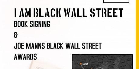 I Am Black Wall Street Book Signing & Joe Manns Awards tickets