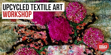 Upcycled Textile Art Workshop tickets