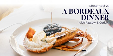 A Bordeaux Dinner With Fatcow tickets