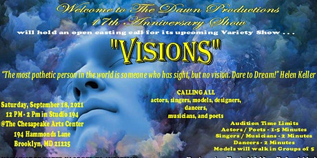 """Open Casting Call for """"VISIONS"""" tickets"""