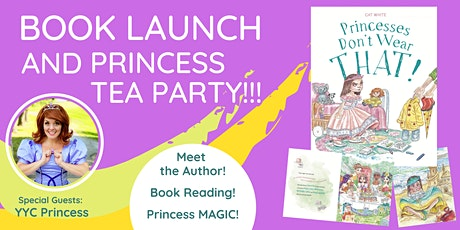 Princesses Don't Wear THAT! Book Launch tickets