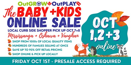 OutGROW OutPLAY Baby + Kids MEGA Sale • Shop Local. Shop Smart. Save Big. tickets