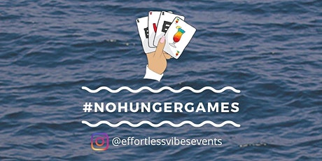 Effortless Vibes Events Presents... #NOHUNGERGAMES tickets