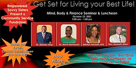Living your Best Life - Mind, Body & Finance Seminar & Luncheon tickets
