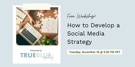 How to Develop a Social Media Strategy | Small Business Workshop tickets