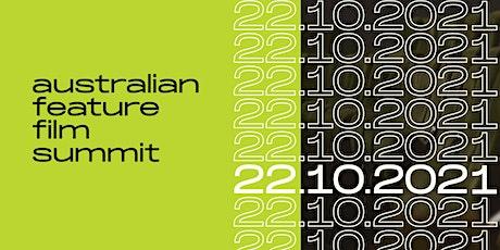 Australian Feature Film Summit  - OCTOBER 22, 2021 tickets