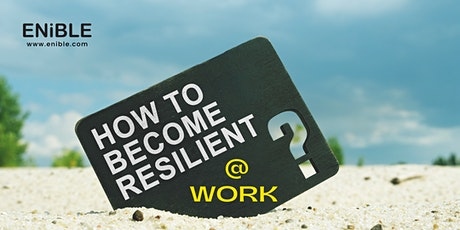 Resilience @ Work Programme Preview tickets