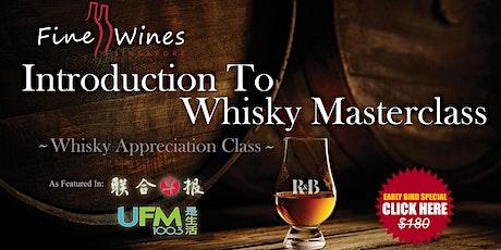 Virtual Whisky Appreciation Virtual Masterclass tickets