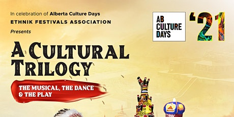 A Cultural Trilogy - Alberta Culture Days Celebration 2021 tickets
