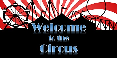 Welcome to the Circus - Evening tickets