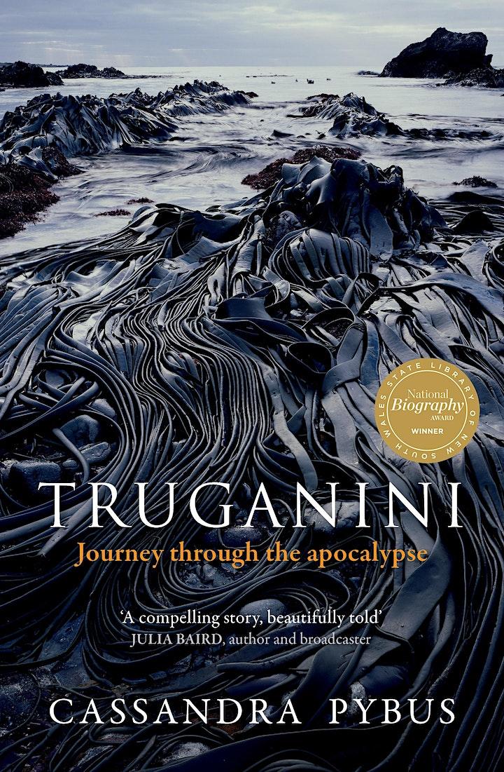 Online Author Talk: 'Truganini' by Cassandra Pybus image