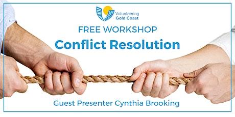 "FREE WORKSHOP ""Conflict Resolution"" tickets"
