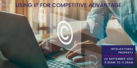 Intellectual Property  - Using IPfor Competitive Advantage tickets