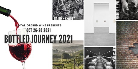 Royal Orchid Wine presents: Bottled Journey 2021 tickets