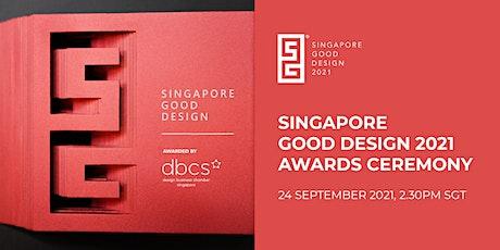 Singapore Good Design 2021 Awards Ceremony tickets