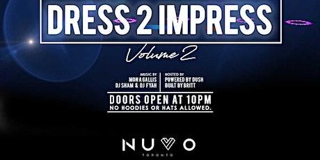 """""""DRESS TO IMPRESS VOL 2"""" tickets"""