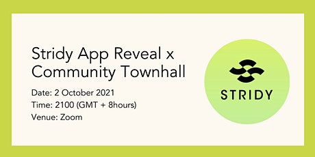 STRIDY COMMUNITY TOWNHALL X APP REVAMP REVEAL! tickets