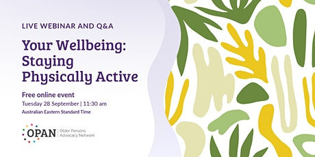 Your Wellbeing: Staying Physically Active Tickets