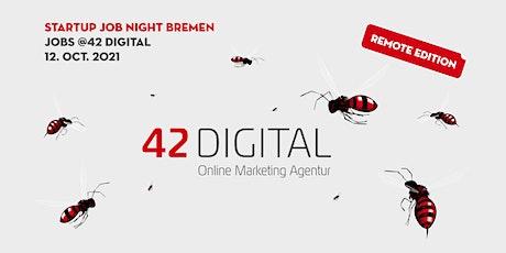 Startup Job Night Bremen - JOBS @ 42DIGITAL Tickets