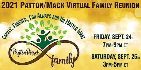 Payton/Mack Virtual Family Reunion tickets