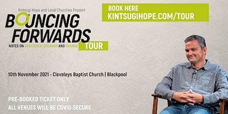 Bouncing Forwards Tour   Cleveleys Baptist Church tickets