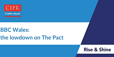 CIPR Cymru:  BBC Wales: The lowdown on The Pact tickets