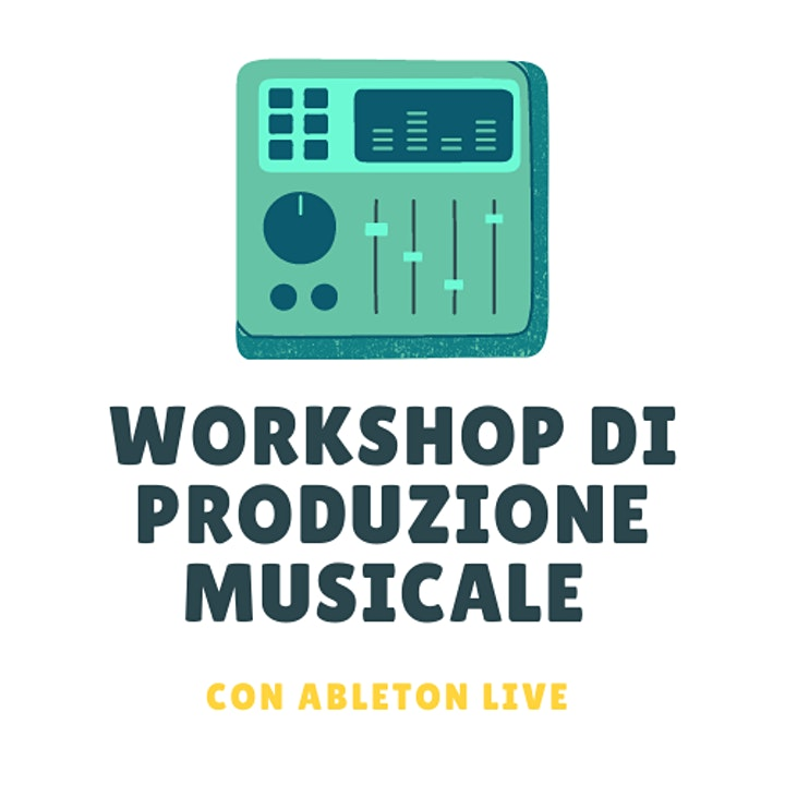 Immagine Workshop di Produzione Musicale con Ableton  Live