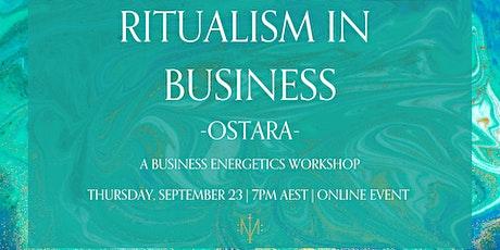 Ritualism in Business - Ostara tickets