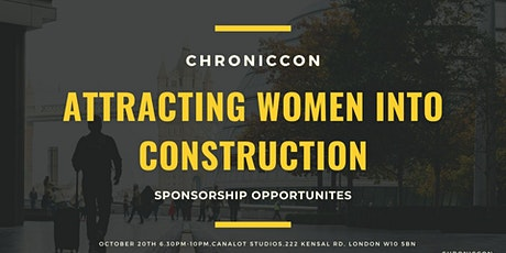 ChronicCon: Attracting Women into Construction tickets