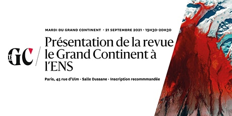 Présentation de la revue le Grand Continent à l'ENS billets